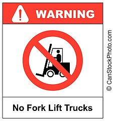 No forklift truck sign. Red prohibited icon isolate on white background. Symbol of Prohibit forklift in this area. No access for forklift trucks and other industrial vehicles in caution zone. Vector