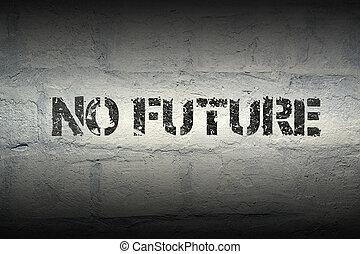 no future gr