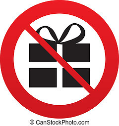 No Gift box sign icon. Present symbol. Red prohibition sign....