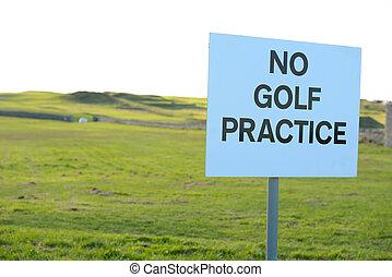 no golf practice sign