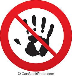 No Hand print sign icon. Stop symbol.