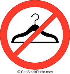 no hangers prohibition sign (forbidden symbol, not allowed icon)