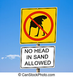 No head in sand allowed ostrich road sign 3d illustration