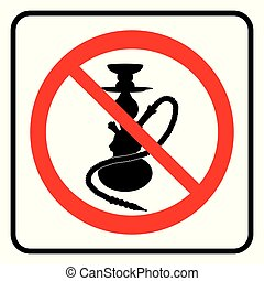 No Hookah Sign. Hookah not allowed icon in white background ...