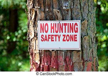 No Huntng Sign