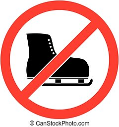 No ice skate, ice-skate prohibited symbol. Vector - No ice...