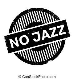No Jazz rubber stamp. Grunge design with dust scratches....