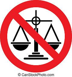 No justice sign
