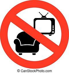 No laziness sign