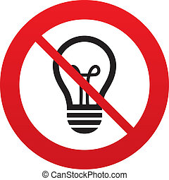 No Light lamp sign icon. Idea symbol. Red prohibition sign....