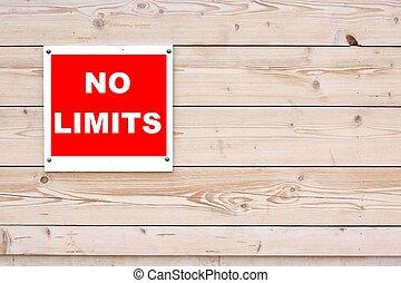 NO LIMITS Sign