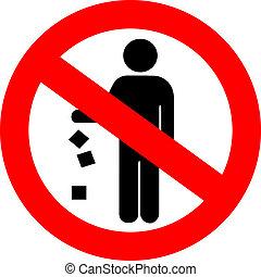 No littering red sign, vector illustration