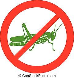 No locust sign