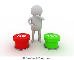 """""""no"""", między, wybierając, """"yes""""or, 3d, człowiek"""