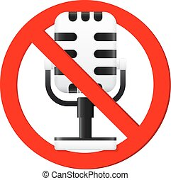 No Microphone Sign - Not Use Microphone Sign