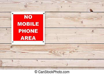 NO MOBILE PHONE AREA Sign