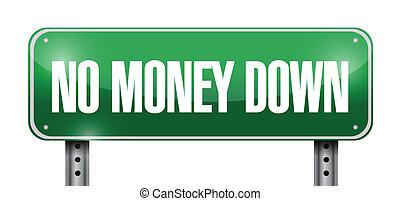 no money down road sign illustration design