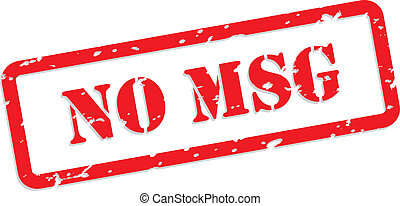 No MSG Rubber Stamp - No MSG - Monosodium glutamate - red...