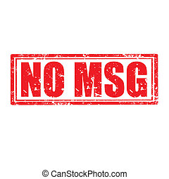 No MSG-stamp - Grunge rubber stamp with text No MSG,vector...