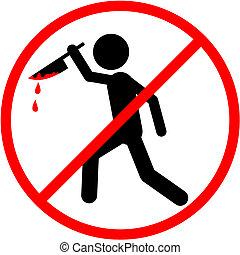 No murder - Creative design of no murder