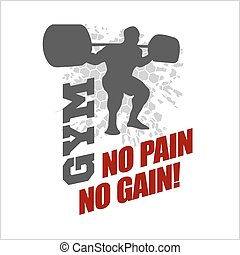 No pain no gain. Fitness bodybuilding label for flayer poster logo or t-shirt print with lettering.