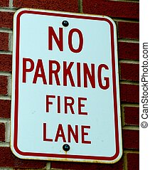 """NO PARKING FIRE LANE - A red and white """"No Parking -Fire..."""