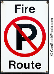 No Parking - Fire Route Sign
