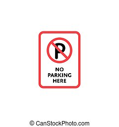 No parking here roadsign isolated