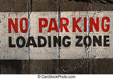 No Parking. Loading Zone.