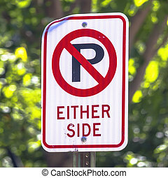No Parking on either side sign post