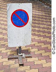 No-parking sign.