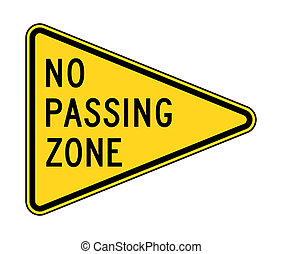 No passing zone sign - American no passing zone sign;...