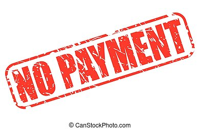 NO PAYMENT red stamp text on white