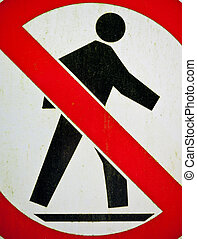 No people - Sign for no people, no entry
