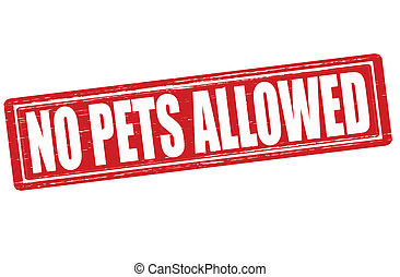 No pets allowed - Stamp with text no pets allowed inside, ...