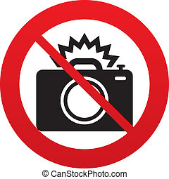 No Photo camera sign icon. Photo flash symbol. Red prohibition sign. Stop symbol. Vector