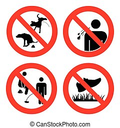 No pooping and peeing people and pets, do not walk on lawns,...