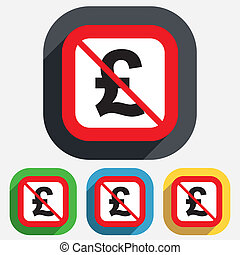 Not allowed Pound sign icon. GBP currency symbol. Money label. Red square prohibition sign. Stop flat symbol. Vector