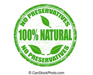 Grunge rubber stamp with text No preservatives - 100% natural written inside