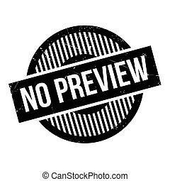 No Preview rubber stamp