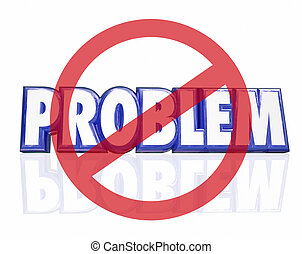 No Problem 3d Word Symbol Avoid Trouble Issue Challenge...
