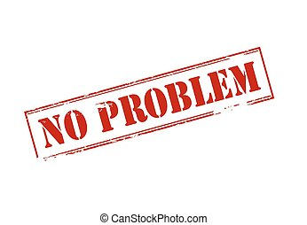 No problem - Rubber stamp with text no problem inside,...