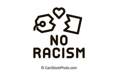 no racism torn label Icon Animation. black no racism torn label animated icon on white background