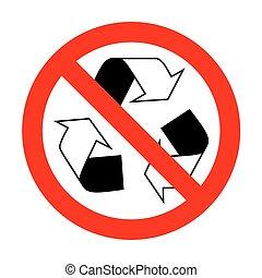No Recycle logo concept.
