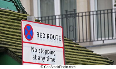 No Red Route sign on the street of London