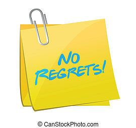 no regrets post message illustration design over a white...
