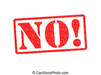 NO! Rubber Stamp over a white background.