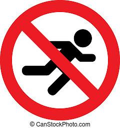 No running sign