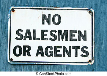"No Salesmen 3 - A ""No Salesmen\"" sign on an aged blue..."