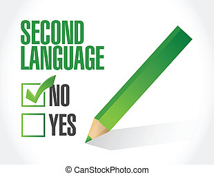 no second language check mark illustration design over a ...